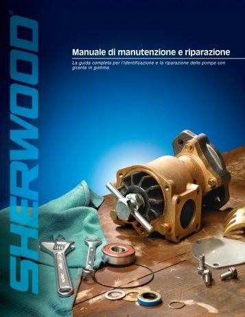Manuale di manutenzione e riparazione - Sherwood Pumps