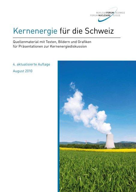 Kernenergie für die Schweiz - Nuklearforum Schweiz