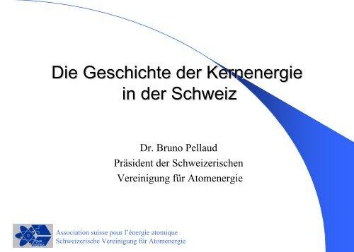 Die Geschichte der Kernenergie in der Schweiz Dr - Poweron.ch