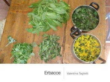 Erbacce Valentina Taglietti - Istituto Oikos