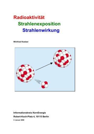 Radioaktivität Strahlenexposition Strahlenwirkung 2008-01-13