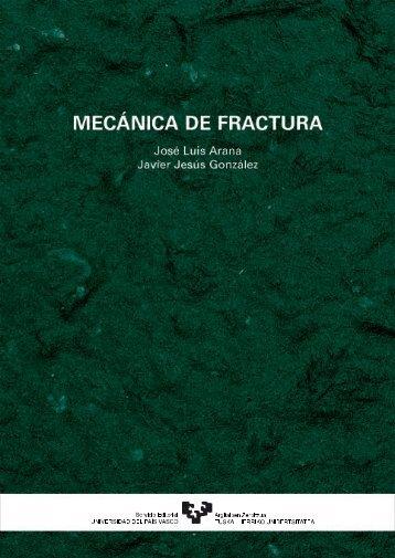 Mecánica de fractura - Universidad del País Vasco
