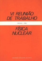VI Reunião de Trabalho Física Nuclear.pdf - Sociedade Brasileira ...