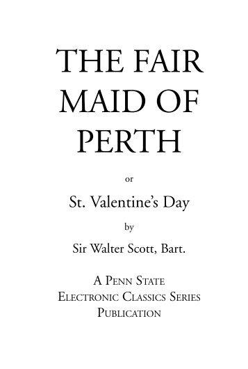 THE FAIR MAID OF PERTH - Penn State University
