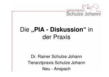 """Die """"PIA - Diskussion"""" in der Praxis - Tierarztpraxis Schulze Johann"""