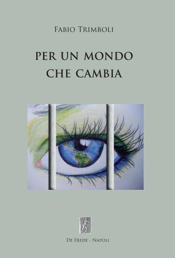 Per un mondo che cambia - Fabio Trimboli