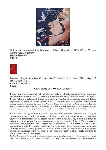 Gli incendiati (.pdf) di Antonio Moresco e Diventare pioggia (.pdf)