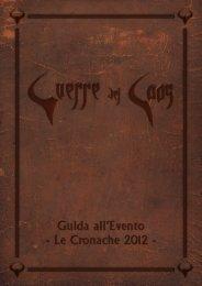 Guida all'evento: LE CRONACHE 2012 - Guerre del Caos