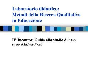 Laboratorio didattico: Metodi della Ricerca Qualitativa in Educazione