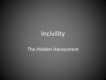 Incivility in the Workplace - Shelley Parker, Dr. Marvin Claybourn
