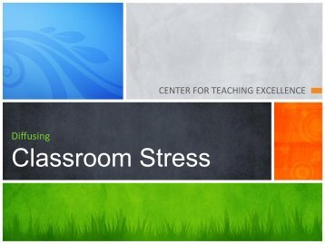 Classroom Stress - GGC Teacherweb