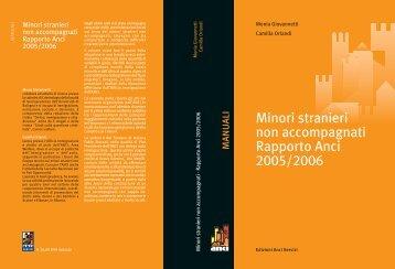 Minori stranieri non accompagnati. Rapporto ANCI 2005/2006