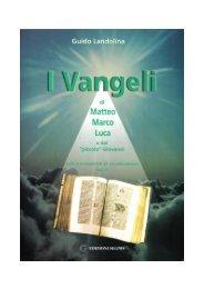 I Vangeli di Matteo, Marco, Luca e del 'piccolo' - Il catecumeno
