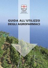 GUIDA ALL'UTILIZZO DEGLI AGROFARMACI - Agriligurianet