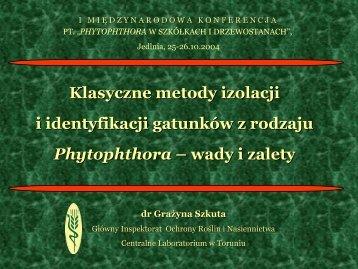 Phytophthora - Państwowa Inspekcja Ochrony Roślin i Nasiennictwa