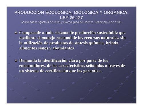 produccion ecológica, biológica y orgánica. ley 25.127