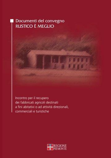 Documenti del convegno RUSTICO È MEGLIO - Regione Piemonte