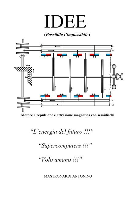 e1f1346142e libro energia magnetica 20 febbraio 2013.pdf - motore-magnetico-a ...