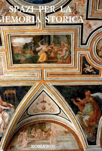 spazi per la memoria storica - Sistema Archivistico nazionale ...