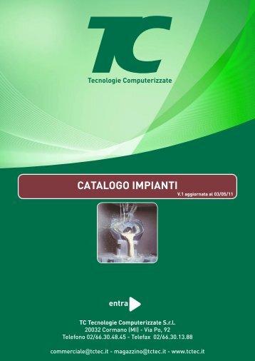TC catalogo impianti - benvenuti in tc tecnologie computerizzate!