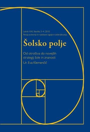 Šolsko polje, letnik XXI (2010), številka 3-4: Od ... - Pedagoški inštitut
