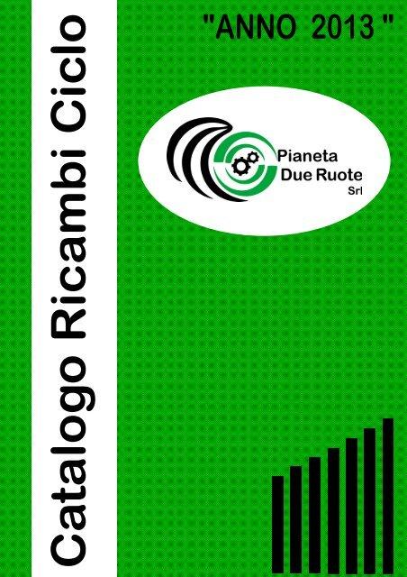 5_CATALOGO CICLO_RICAMBI - Pianeta due ruote Srl