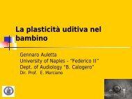 La plasticità uditiva nel bambino (G. Auletta) - Il sito di Audiologia ...