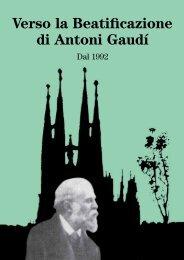 Verso la Beatificazione di Antoni Gaudí - Asociación Pro ...