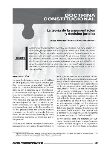 A TEOríA DE LA ArGUmENTACIóN y DECISIóN jUríDICA - Gaceta ...