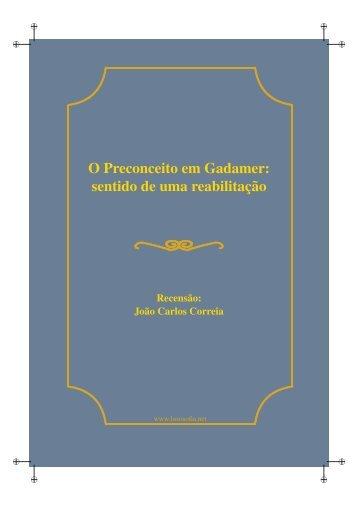 O Preconceito em Gadamer: sentido de uma reabilitação - LusoSofia