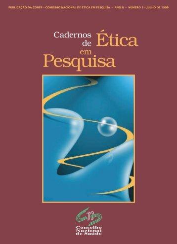 CNS - CADERNO DE ÉTICA - ANO II - NÚMERO 3 - JULHO ... - Cepic
