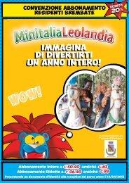 Minitalia Leolandia abbonamento 2013 - Comune di Brembate