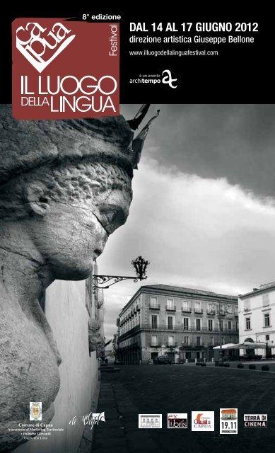 DAL 14 AL 17 GIUGNO 2012 - Capua Il Luogo della Lingua