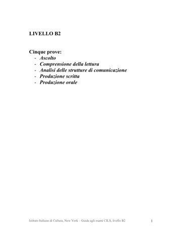 LIVELLO B2 Cinque prove: - Ascolto - Comprensione della lettura ...