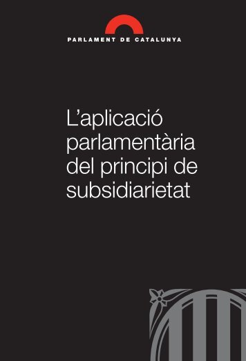 L'aplicació parlamentària del principi de subsidiarietat