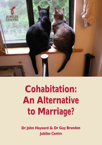 Cohabitation: An Alternative to Marriage? - Jubilee Centre