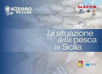 Opuscolo: La situazione della pesca in Sicilia - Acquario di Messina