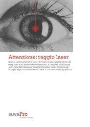 Attenzione: raggio laser - PuntoSicuro