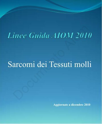 Linee Guida AIOM 2010 - Associazione Italiana GIST