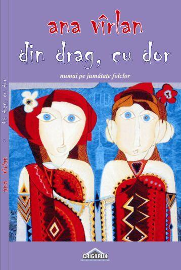 Ana Virlan - Din drag cu dor... - Tradiţia Ortodoxă - In Memoriam