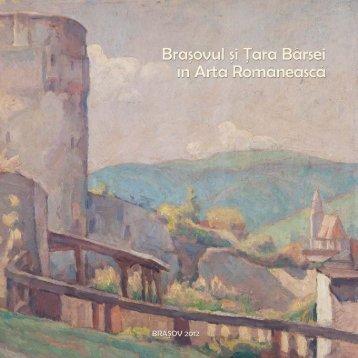 Catalogul expoziţiei - Muzeul de Arta Brasov