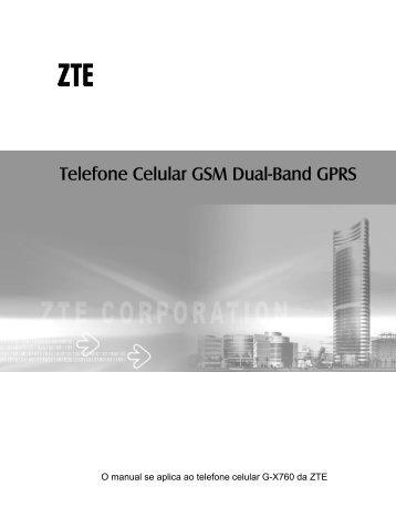 Telefone Celular GSM Dual-Band GPRS - ZTE Brasil
