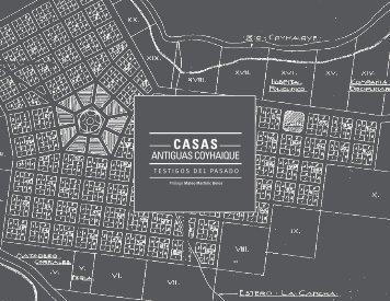 ANTIGUAS COYHAIQUE - Cámara Chilena de la Construcción