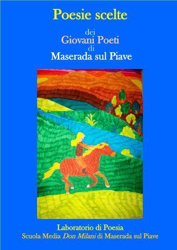 Poesie scelte - Istituto Comprensivo di Maserada sul Piave
