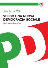 Idee per il PD VERSO UNA NUOVA DEMOCRAZIA ... - Tiziano Treu