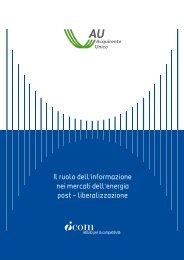 Il ruolo dell'informazione nei mercati dell'energia post - Acquirente ...