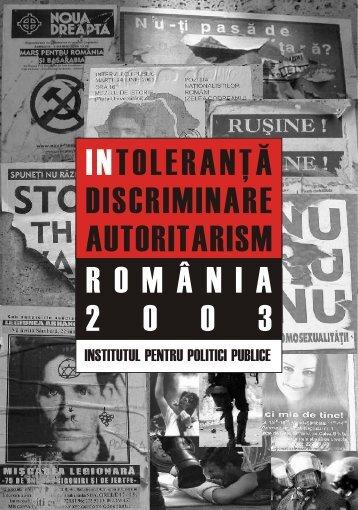 Studiul Intoleranţă discriminare şi extremism - Institutul pentru ...