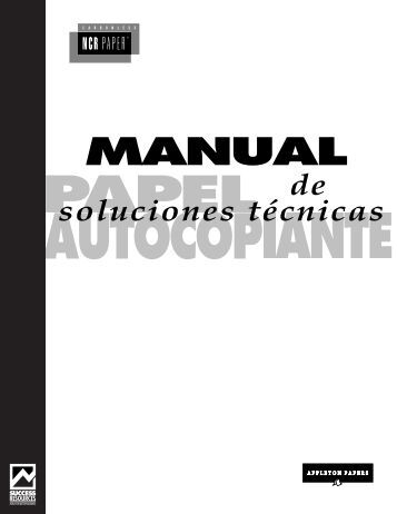 Manual Técnico De las Soluciones - español - Appleton Papers, Inc