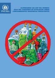 Eliminando los COP del Mundo - Stockholm Convention on ...