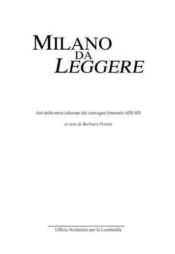 Atti della terza edizione del convegno letterario ... - Milano da leggere